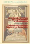 La Restauration Ferroviaire Dans Le Monde  [FRE]