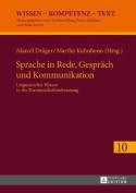 Sprache in Rede, Gespraech Und Kommunikation [GER]