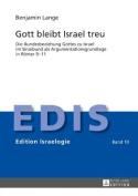 Gott Bleibt Israel Treu [GER]