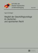 Wegfall Der Geschaeftsgrundlage Im Deutschen Und Spanischen Recht  [GER]