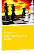 Phantasmagoria 2020