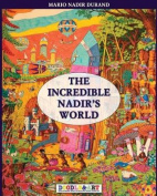 The Incredible Nadir's World 1