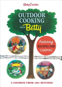 Betty Crocker Outdoor Cooking with Betty