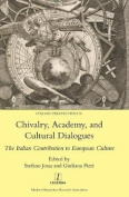 Chivalry, Academy, and Cultural Dialogues