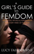 A Girl's Guide to Femdom