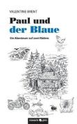 Paul Und Der Blaue [GER]