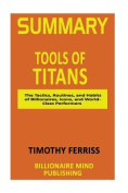 Summary: Tools of Titans