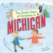 The Twelve Days of Christmas in Michigan [Board Book]
