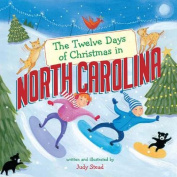 The Twelve Days of Christmas in North Carolina [Board Book]