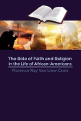 The Role of Faith and Religion in the Life of African-Americans