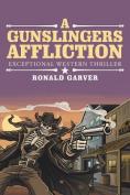 A Gunslingers Affliction