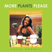 More Plants Please