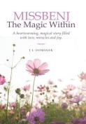 Missbenj: The Magic Within