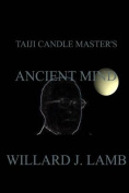 Taiji Candle Master's Ancient Mind