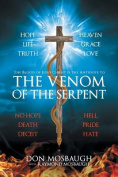 The Venom of the Serpent