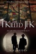 I Killed JFK