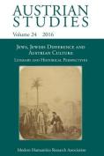Jews, Jewish Difference and Austrian Culture (Austrian Studies 24)