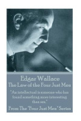 Edgar Wallace - The Law of the Four Just Men