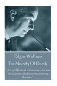 Edgar Wallace - The Melody of Death
