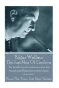 Edgar Wallace - The Just Men of Cordova