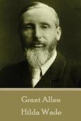 Grant Allen - Hilda Wade