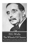 H.G. Wells - The Wheels of Chance