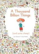 A Thousand Billion Things