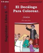 El Decalogo Para Colorear. [Spanish]