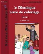 Le Decalogue Livre de Coloriage. [FRE]