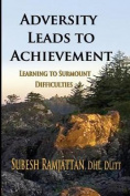 Adversity Leads to Achievement