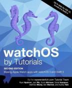 Watchos by Tutorials Second Editon