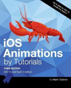 IOS Animations by Tutorials Third Edition
