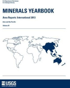 Minerals Yearbook, 2013, Area Reports