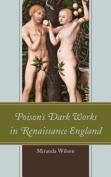 Poison's Dark Works in Renaissance England