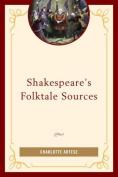 Shakespeare's Folktale Sources