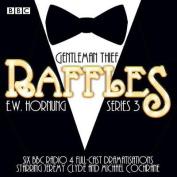 Raffles: Series 3 [Audio]