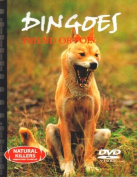 Dingoes Friend or Foe  [Hardback]