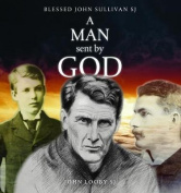 A Man Sent by God