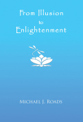 From Illusion to Enlightenment