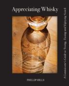 Appreciating Whisky