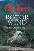 Adventures in the Rotor Wind