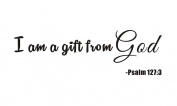 I'm a Gift From God Psalm 127:3 Home Kids Nursery Baby Room Boy Girls Bedding Mural Quote Vinyl Wall Sticker Decals Transfer Words Lettering Uplifting