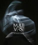 Multiverse: Art, Dance, Design, Technology