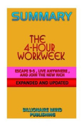 Summary: The 4-Hour Workweek