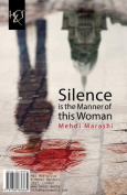Silence Is the Manner of This Woman [PER]