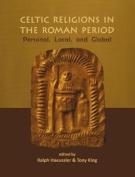 Celtic Religions in the Roman Period
