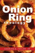 Onion Ring Theology