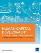 Human Capital Development in the People's Republic of China and India