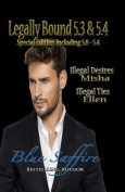Legally Bound 5.3 & 5.4  : 5.3 Misha [Special Edition]