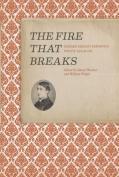 The Fire That Breaks